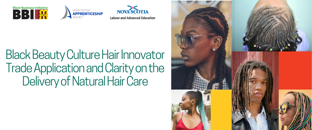 Black Beauty Culture Hair Innovator (BBCHI) Trade Application and Clarity on the Delivery of Natural Hair Care (NHC)